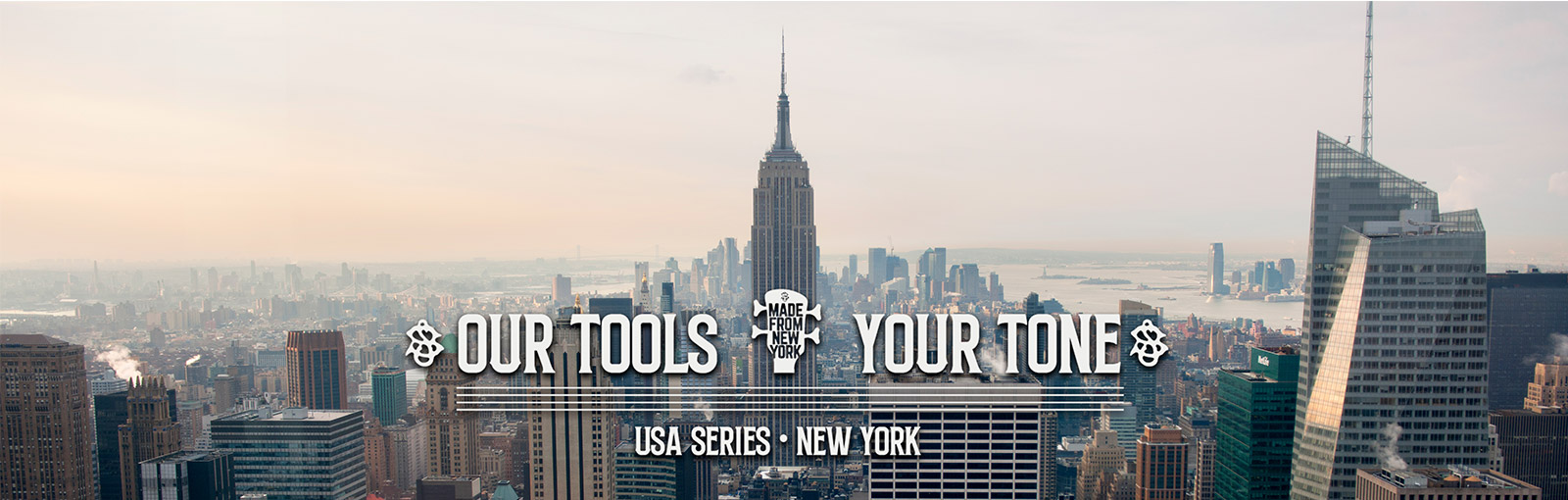 New York skyline with text Our Tools, Your Tone, USA Series, New York
